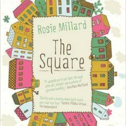 Rosie Millard The Square Kindle