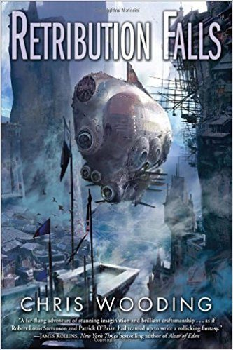 Best Steampunk Books | Retribution Falls by Chris Wooding